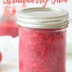 strawberry jam in mason jar