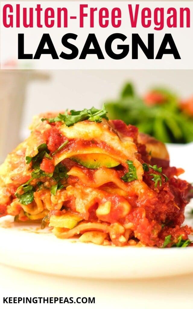 gluten-free vegan lasagna on white plate