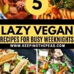 lazy vegan recipes