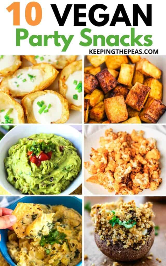 10 vegan party snacks collage with potato skins, tofu bites, guacamole, buffalo cauliflower, artichoke dip, stuffed mushrooms