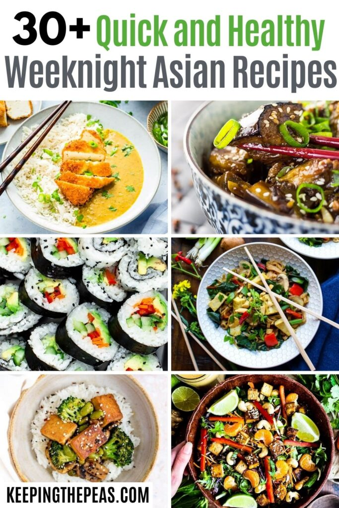 quick and easy weekingt asian recipes (vegan and Vegetarian)