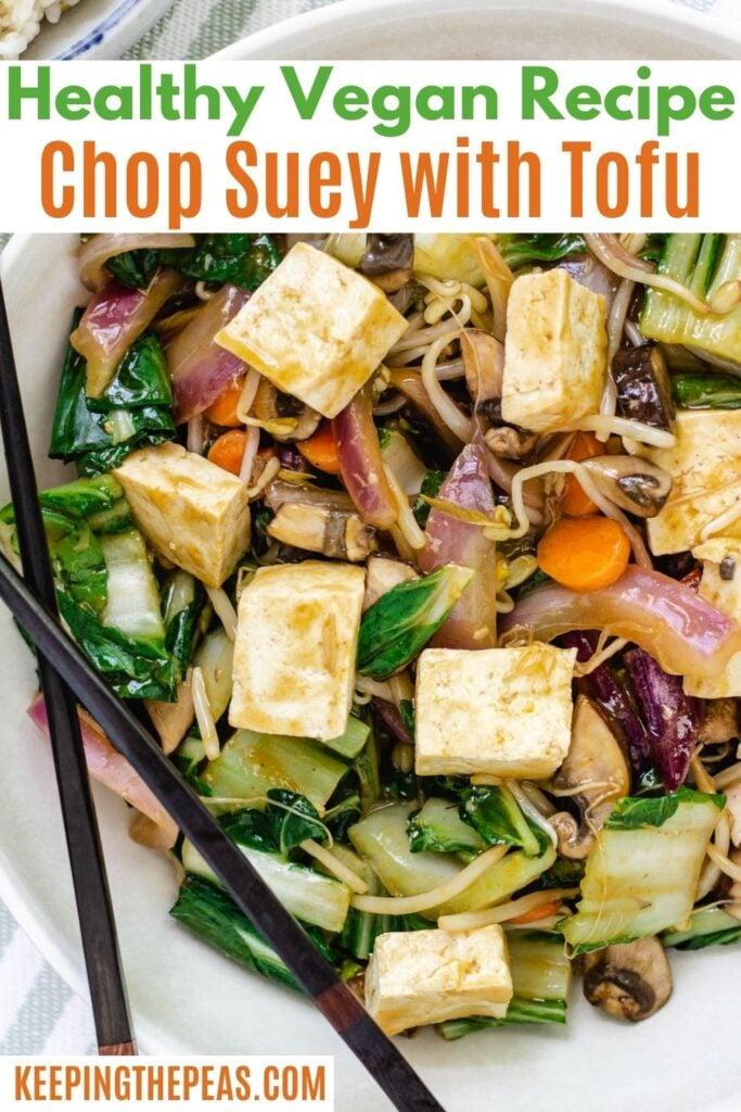 healthy vegan recipe, vegetable chop suey with tofu