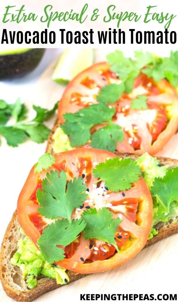 avocado toast with tomato slices and cilantro
