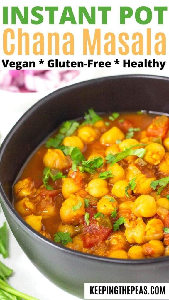 Instant pot chana masala in black bowl.